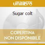 Sugar colt cd musicale di Luis Bacalov