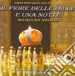 Il Fiore Delle Mille E Una Notte  cd musicale di O.S.T.