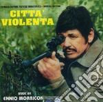 Ennio Morricone - Citta' Violenta cd musicale di ARTISTI VARI