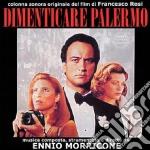 Ennio Morricone - Dimenticare Palermo cd musicale di Francesco Rosi