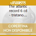 The atlantic record 6 cd - tristano lennie konitz lee marsh warne cd musicale