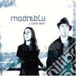 Madreblu - L'Equilibrio cd musicale di MADREBLU