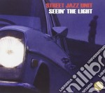 Street Jazz Unit - Seein The Light cd musicale di ARTISTI VARI