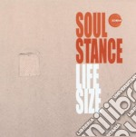 Soulstance - Life Size cd musicale di SOULSTANCE