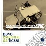 Quintetto X - Novo Esquema Da Bossa cd musicale di QUINTETTO X