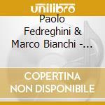 Paolo Fedreghini & Marco Bianchi - Several People cd musicale di FEDREGHINI/BIANCHI