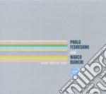 Paolo Fedreghini & Marco Bianchi - Several Additional Waves cd musicale di FEDREGHINI/BIANCHI