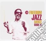 Freedom Jazz Dance Book - Freedom Jazz Dance Book 3 cd musicale di ARTISTI VARI