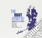 Quintetto Lo Greco - Right Spirit cd musicale di QUINTETTO LO GRECO