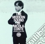 THE MODERN SOUND OF NICOLA CONTE          cd musicale di CONTE NICOLA