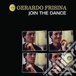 Gerardo Frisina - Join The Dance cd musicale di Gerardo Frisina
