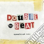 SOMETHING NEW cd musicale di DOUBLE BEAT