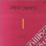 Various Artists - Orient Express Vol.2 cd musicale di ARTISTI VARI