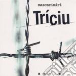 TRICIU REMIX cd musicale di MASCARIMIRI