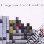FRAGMENTORCHESTRA cd musicale di FRAGMENTORCHESTRA