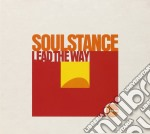 Soulstance - Lead The Way cd musicale di SOULSTANCE