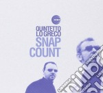 SNAP COUNT cd musicale di QUINTETTO LO GRECO