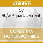 Sy 40/36/quart.clementi cd musicale di W.amadeus Mozart