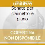 Sonate per clarinetto e piano cd musicale di Rota/bernstain/c-tede