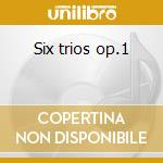 Six trios op.1 cd musicale di Antonio Sacchini