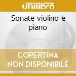 Sonate violino e piano cd musicale di Weber / mendelssohn