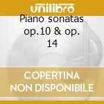Piano sonatas op.10 & op. 14 cd musicale di Beethoven