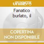 Fanatico burlato, il cd musicale di Domenico Cimarosa
