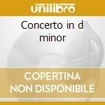 Concerto in d minor cd musicale di Mendelssohn felix bar