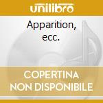 Apparition, ecc. cd musicale di Franz Liszt