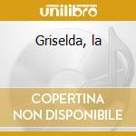 Griselda, la cd musicale di Antonio Vivaldi