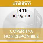 Terra incognita cd musicale di Alessandro Melchiorre