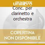 Conc. per clarinetto e orchestra cd musicale di Mozart /rossini