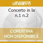Concerto in la n.1 n.2 cd musicale di Mendelssohn felix bar