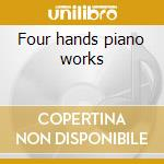 Four hands piano works cd musicale di Gaetano Donizetti