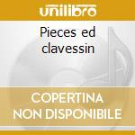 Pieces ed clavessin cd musicale di Le roux gaspard