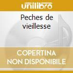 Peches de vieillesse cd musicale di Gioachino Rossini