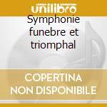 Symphonie funebre et triomphal cd musicale di Hector Berlioz
