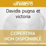 Davidis pugna et victoria cd musicale di Alessandro Scarlatti