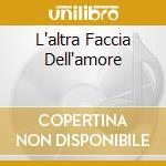 L'ALTRA FACCIA DELL'AMORE cd musicale di LEVRINI MAURO