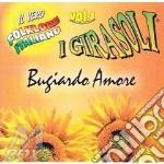 VOL. 1 - BUGIARDO AMORE                   cd musicale di Girasoli I
