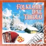 Folklore Dal Tirolo - Jodler cd musicale di Artisti Vari