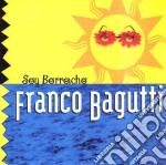Orchestra Bagutti - Soy Borracho cd musicale di Franco Bagutti