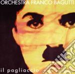 Orchestra Bagutti - Il Pagliaccio cd musicale di BAGUTTI FRANCO ORCHESTRA