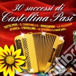 30 SUCCESSI DI... cd musicale di CASTELLINA PASI