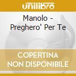 SE TE LO DICE IL CUORE                    cd musicale di MARCOLINO