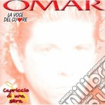 Omar - Capriccio Di Una Sera cd musicale di OMAR