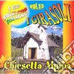 CHIESETTA ALPINA VOL.12 cd musicale di Girasoli I