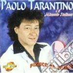 PIZZICO AL CUORE                          cd musicale di TARANTINO PAOLO