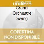 Grandi orchestre da swing cd musicale di Artisti Vari