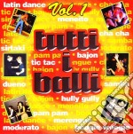 Tutti I Balli #01 cd musicale di ARTISTI VARI